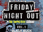 The Swing Kids presents 『FRIDAY NIGHT OUT』 supported by 新宿LOFT – 2014.03.07(fri) at 新宿LOFT