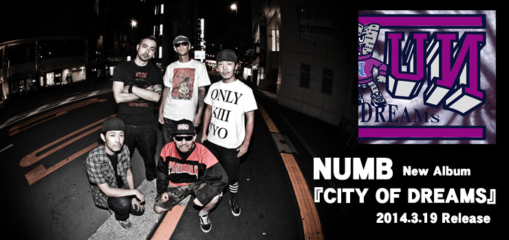 NUMB - New Album 『CITY OF DREAMS』 Release