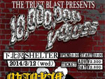 THE TRUST BLAST presents 10,000,000 VOICES vol.8 – 2014/3/12(水) at 下北沢SHELTER