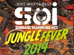 Soi -SUB BASS WARRIORS #23 – JUNGLE FEVER 2014 – 2014.02.22 SAT 10PM BASS IN at 渋谷MODULE