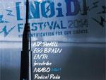 [NOiD]FEASTIVAL 2014 – 2014/04/27(sun) at 新木場STUDIO COAST 第3弾アーティスト発表! / A-FILES オルタナティヴ ストリートカルチャー ウェブマガジン