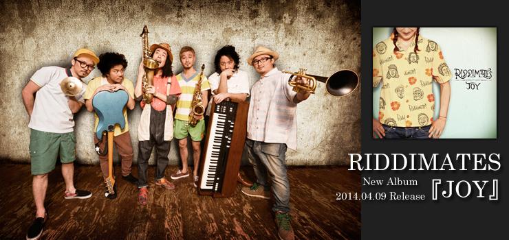 RIDDIMATES - New Album 『JOY』 Release