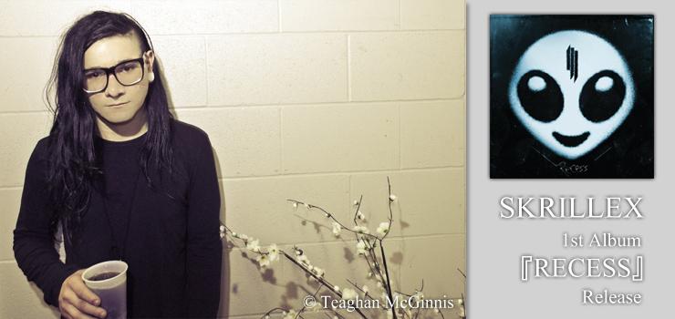 SKRILLEX - 1st Album 『RECESS』 Release