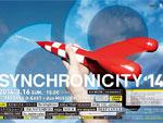 SYNCHRONICITY'14 – 2014年3月16日(日) at 渋谷 TSUTAYA O-EAST, duo MUSIC EXCHANGE (2会場連結開催 / 往来自由)