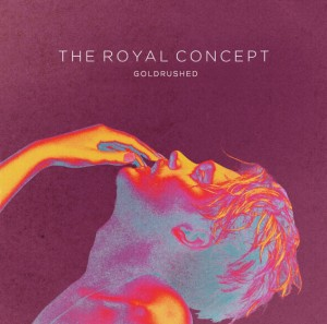 The Royal Concept  - 1st Album 『GOLDRUSHED』(国内盤) Release