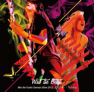 Who the Bitch - DVD+CD set 『Nebbia』 Release