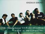 "NUBO – ""Human hymns"" TOUR 2013-2014 FINAL!! 2014.03.22(sat) at 渋谷CLUB QUATTRO"