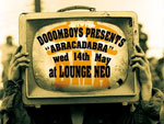 DOOOMBOYS presents ABRACADABRA 2014.05.14(Wed) at LOUNGE NEO