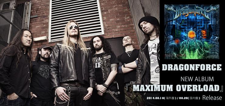 DRAGONFORCE - New Album 『MAXIMUM OVERLOAD』 Release