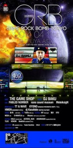 TGS presents GAME ROCK BOMB TOKYO 2014.04.11(fri) at 渋谷clubasia