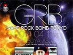 TGS presents GAME ROCK BOMB TOKYO 2014.04.11(fri) at 渋谷clubasia / A-FILES オルタナティヴ ストリートカルチャー ウェブマガジン