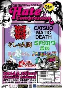 BOYZBOYZBOYZ 単独定例企画15弾 HATE COMPRESSION VOL.15 - 2014.05.17(sat) at 新宿アンチノック