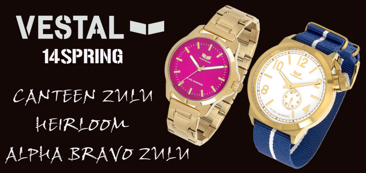 VESTAL - 2014SPRING New lineup