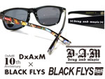 DxAxM × BLACK FLYS 【DxAxM 10th Anniversary Collaboration Sunglasses】