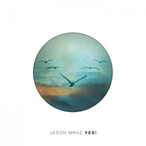 Jason Mraz - New Album 『YES!』 Release