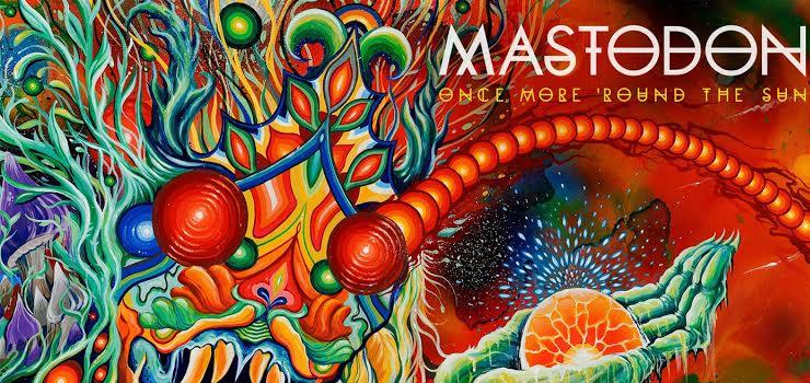 MASTODON - New Album 『ONCE MORE 'ROUND THE SUN』 Release