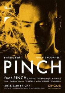 PINCH JAPAN TOUR 2014 PINCH Birthday Bash!!! - 2014.06.20(FRI) at 大阪CIRCUS