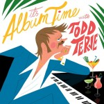 TODD TERJE『It's Album Time』