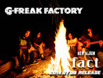 G-FREAK FACTORY – New Album 『fact』 Release