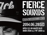 FIERCESOUNDS (SPECIAL GUEST from UK: THERMOBEE) – 2014.06.28(sat)  at 渋谷amate-raxi