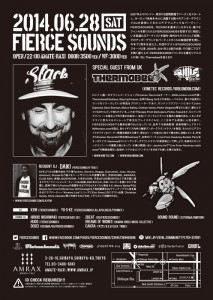 FIERCESOUNDS (SPECIAL GUEST from UK: THERMOBEE) - 2014.06.28(sat)  at 渋谷amate-raxi