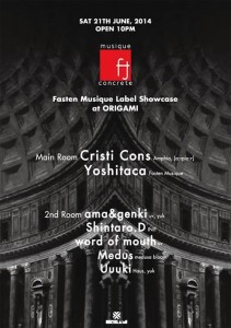 Fasten Musique Label Showcase 2014.06.21(Sat) at 表参道ORIGAMI