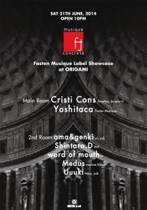 Fasten Musique Label Showcase 2014.06.21(Sat) at 表参道ORIGAMI