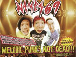 NAMBA69 – 1st maxi single 『MELODIC PUNKS NOT DEAD!!!』 Release /TOUR2014詳細発表!