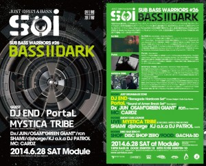 Soi - SUB BASS WARRIORS #26-  BASS II DARK  2014.06.28 at module
