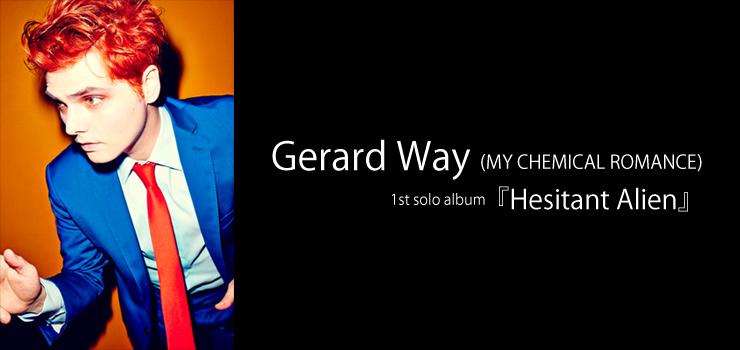 Gerard Way - 1st solo album 『Hesitant Alien』 Release