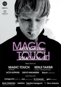 MAGIC TOUCH JAPAN TOUR 2014 - 2014.07.11(sun) at amate-raxi Shibuya / A-FILES オルタナティヴ ストリートカルチャー ウェブマガジン