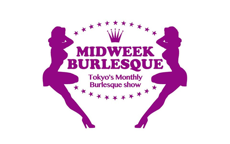 MIDWEEK BURLESQUE vol.12 –The Summer Festival Has Come!- 2014年7月9日(水) at 渋谷7th FLOOR