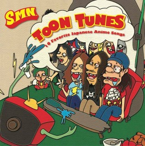 S.M.N. - Cover Album 『TOON TUNES -10 Favorite Japanese Anime Songs-』 Release