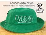 LOUDOG - NEW ITEM'S (BUCKET HAT、刺繍ロゴ Vネック S/S Tee & MESSENGER BAG) / A-FILES オルタナティヴ ストリートカルチャー ウェブマガジン