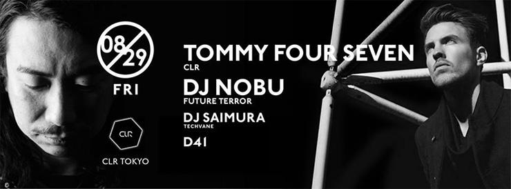 [8/29(金)CLR TOKYO with Tommy Four Seven / DJ NOBU(FUTURE TERROR) 2014.08.29(Fri) at 表参道ORIGAMI