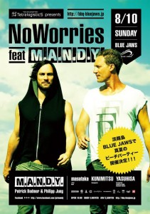 TetralogisticS presents:【NoWorries feat M.A.N.D.Y Japan Tour】Beach Party!!!!!! 2014/08/10 (Sun) at 淡路島 Blue Jaws
