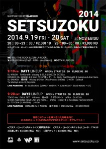 -Culture Party- SETSUZOKU 2014・2DAYS - 2014.09.19(fri) 09.20(sat) at NOS EBISU