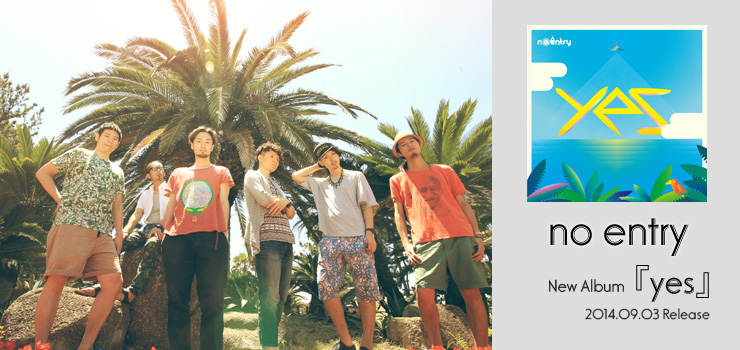 no entry - New Album 『yes』 Release