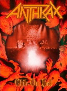 ANTHRAX - LIVE DVD 『CHILE ON HELL』 Release