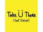 Jack Ü (Skrillex × Diplo) – 1st single 『Take Ü There (feat. Kiesza)』 配信スタート!