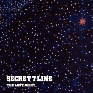 SECRET 7 LINE - New single 『THE LAST NIGHT』 Release