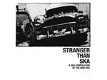 SKA コンピレーション・アルバム『STRANGER THAN SKA』 produced by KEMURI Release / A-FILES オルタナティヴ ストリートカルチャー ウェブマガジン