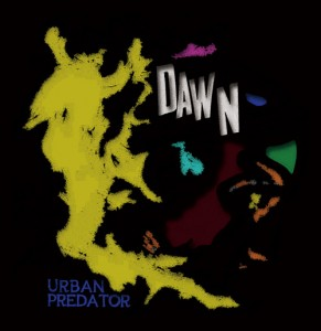 URBAN PREDATOR - 1st Mini Album 『DAWN』 Release