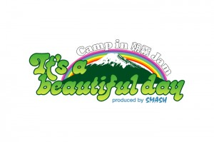 Its a beautiful day Camp in 朝霧 Jam 2014年10月11日(土)12日(日)at 静岡県 富士宮市 朝霧アリーナ