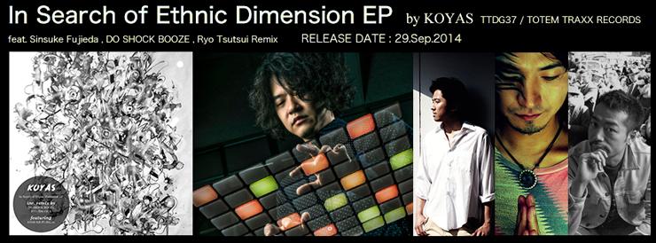 koyasu - 『In Search of Ethnic Dimension EP』 Release