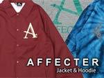 AFFECTER - Jacket & Hoodie / A-FILES オルタナティヴ ストリートカルチャー ウェブマガジン