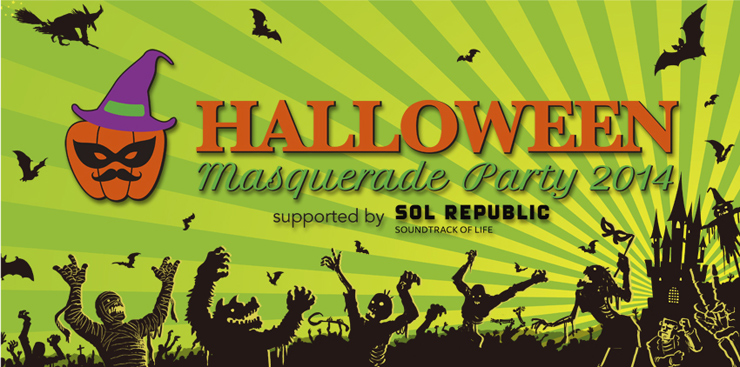 HALLOWEEN MASQUERADE PARTY 2014 supported by SOL REPUBLIC 2014.10.31(Fri) at 代官山UNIT/SALOON/UNICE