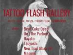 TATTOO FLASH GALLERY 2014.10.23(Thu) 24(Fri) 25(Sat) at 麹町画廊