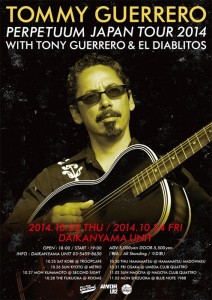 "TOMMY GUERRERO ""PERPETUUM"" Japan Tour 2014 with Tony Guerrero & EL DIABLITOS"