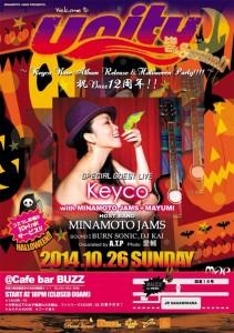 MINAMOTO JAMS Presents Unity Vol.34 ~Keyco New Album Release&Halloween Party!!!!~2014.10.26(sun) at 相模原Buzz